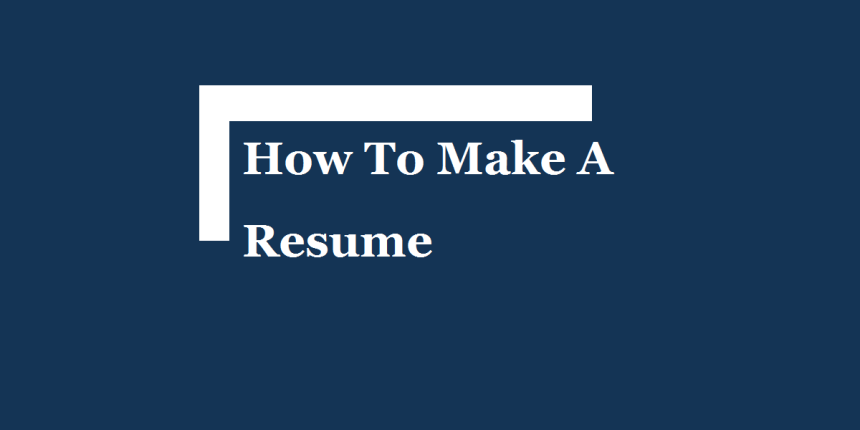 how-to-make-a-resume